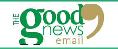 Good News Email – July 10, 2016